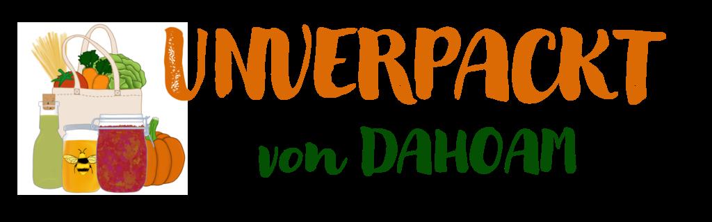 UNVERPACKT von DAHOAM